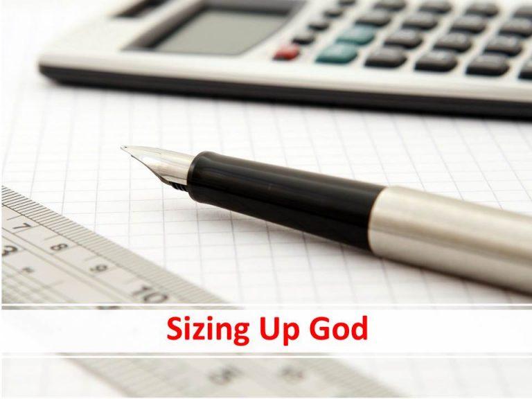 Sizing Up God