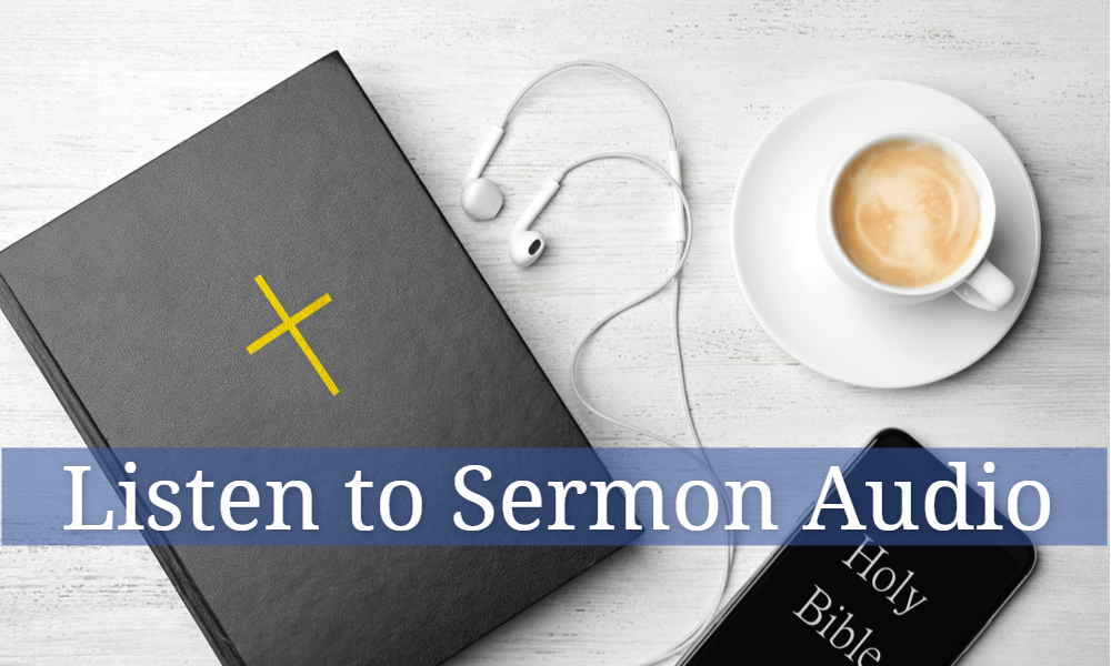 Listen to Sermon Audio Graphic